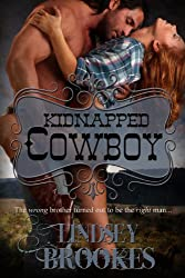 KIDNAPPED COWBOY (Captured Hearts Series Book 1) (English Edition)