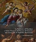 La Madonna col bambino e Anime purganti del Duomo di Cosenza: una nuova pala di Guglielmo Borremans. Ediz. illustrata