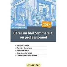 Gerer un Bail Commercial Ou Professionnel