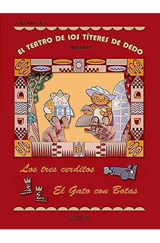 Descargar gratis El teatro de los títeres de dedo presenta… Los tres cerditos / El gato con botas de Laura Ferracioli