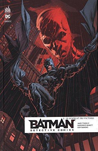 Batman detective comics, Tome 2 : Le syndicat des victimes par Collectif