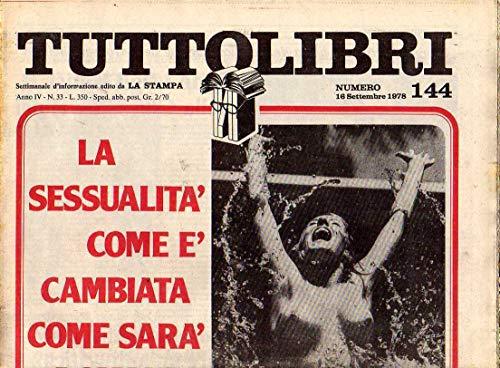 Tuttolibri n. 144 del Settembre 1978 Giorgio Bocca, Guido Viale, Marquez