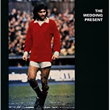 The Wedding Present - George Best Plus