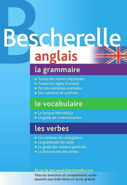 Amazon Fr Bescherelle Anglais Le Coffret La Grammaire Les Verbes Le Vocabulaire Rotge Jean Yves Livres