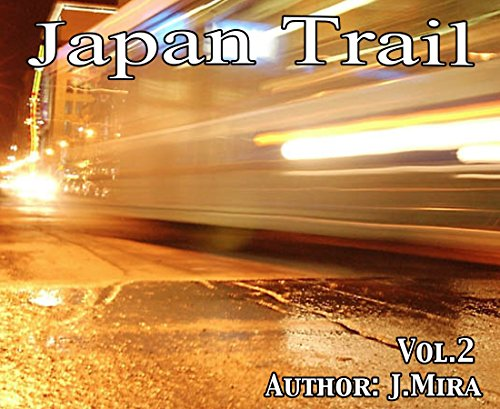 Descargar Libro JapanTrail vol2 (Basque Edition) de J Mira