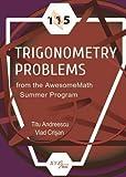 #3: 115 Trigonometry Problems from the AwesomeMath Summer Program (Xyz)