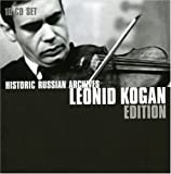Historic Russian Archives: Kogan Edition by Leonid Kogan