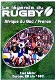 La Legende Du Rugby N° 13 Afrique Du Sud / France Test Match Durban 26 juin 1993