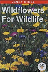 Wildflowers for Wildlife: Plants to Make Your Garden Wildlife Friendly Paperback