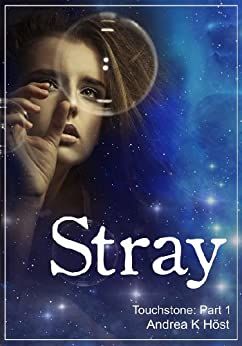 Stray (Touchstone Book 1) (English Edition) par [Höst, Andrea K.]