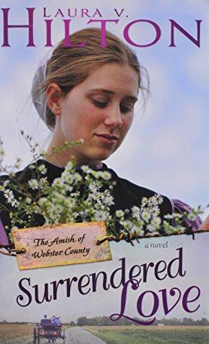 Surrendered Love Amish Of Webster County V2