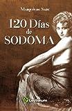120 dias de sodoma (Spanish Edition) by Marques de Sade(2015-06-07)