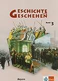 Geschichte und Geschehen 3. Ausgabe Bayern Gymnasium: Schülerbuch Klasse 8 (Geschichte und Geschehen. Sekundarstufe I)