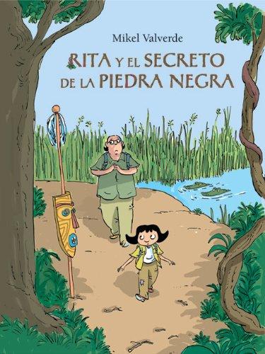 Rita y el secreto de la piedra negra (El mundo de Rita)