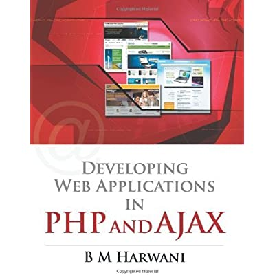 Developing Web Applications In PHP And AJAX By Harwani B M 2010 Paperback PDF Download