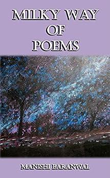 Milky Way of Poem by [Baranwal, Manishi ]