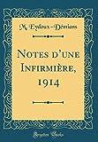 notes d une infirmiere 1914 classic reprint