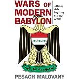 WARS OF MODERN BABYLON (Foreign Military Studies)