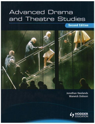 Advanced Drama and Theatre Studies 2nd (second) Edition by Neelands, Jonothan, Dobson, Warwick, Brown, Emma published by Hodder Education (2008)