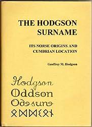Hodgson Surname: Its Norse Origins and Cumbrian Location