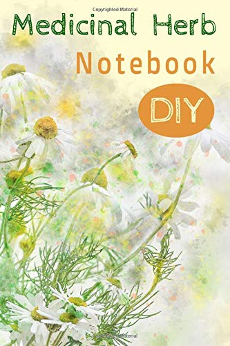 Echinacea Herbal Infusion (Medicinal Herb Notebook DIY: herbal materia medica do-it-yourself blank forms for uses, actions, formulas, preparation, dosages, cautions, and experiences.)