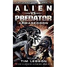 Alien vs. Predator: Armageddon (The Rage War)