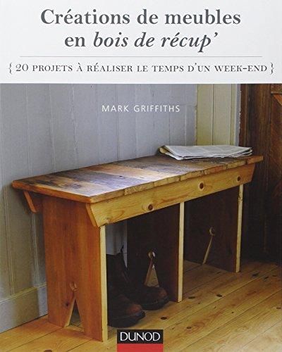Nathalie Hall (Créations de meubles en bois de récup' : 20 projets à réaliser le temps d'un week-end)