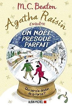 Agatha Raisin Enquète Un Noel presque parfait