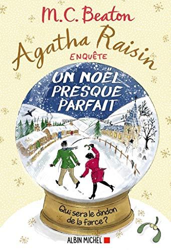 Agatha Raisin enquête 18 - Un Noël presque parfait (French Edition)