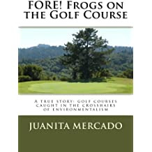 Fore! Frogs on the Golf Course