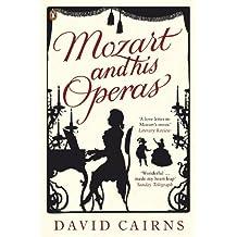 Mozart and His Operas (English Edition)