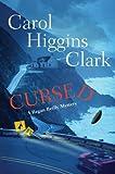 Cursed by Carol Higgins Clark (2009-08-02)
