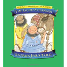 The Good Stranger: Stories Jesus Told