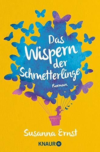 Das Wispern der Schmetterlinge von Susanna Ernst - Knaur