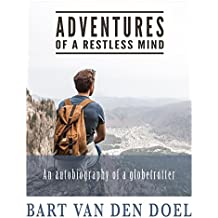 Adventures of a Restless Mind (English Edition)
