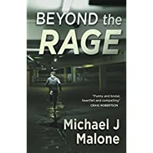 Beyond The Rage by Michael J Malone (2015-02-01)