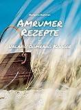 Amrumer Rezepte: Ualang Öömrang Köögin