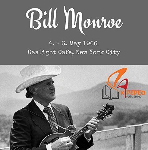 Bill Monroe - Gaslight Cafe 1966 (Monroe-cd Bill)