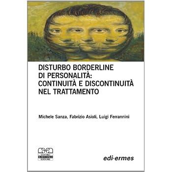 Disturbo Borderline Della Personalità: Continuità E Discontinuità Nel Trattamento