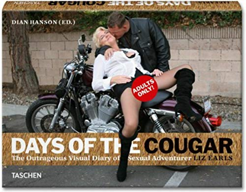 Liz Earls: Days of the Cougar par Dian Hanson