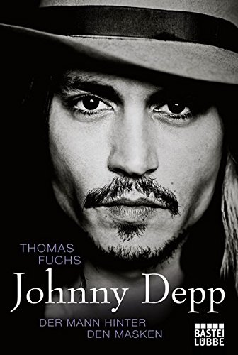 Johnny Depp: Der Mann hinter den Masken (Johnny Depp)
