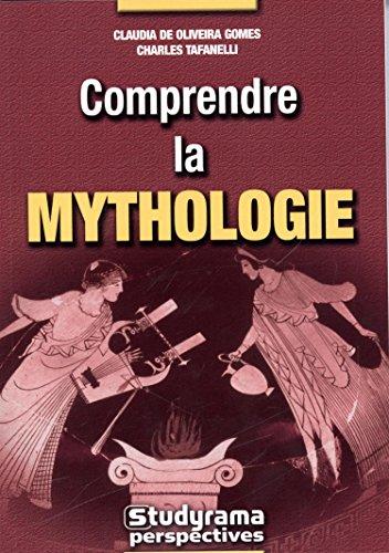 Comprendre la mythologie
