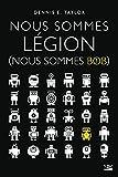Nous sommes Légion: Nous sommes Bob, T1