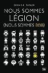 Nous sommes Légion: Nous sommes Bob, T1 par Taylor