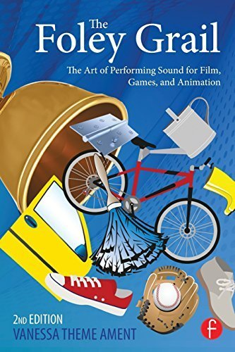 The Foley Grail: The Art of Performing Sound for Film, Games, and Animation 2nd (second) by Theme Ament, Vanessa (2014) Paperback