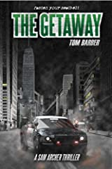 The Getaway (Sam Archer Book 2) Kindle Edition