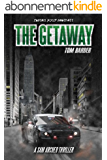 The Getaway (Sam Archer Book 2) (English Edition)