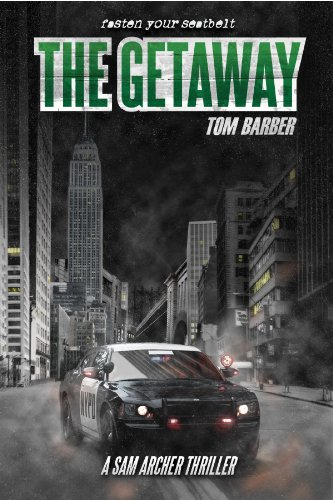 The Getaway (Sam Archer Book 2) (English Edition) par Tom Barber
