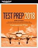 Commercial Pilot Test Prep 2018: Study & Prepare: Pass your test and know what is essential to become a safe, competent pilot from the most trusted source in aviation training