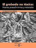 Image de Grabado no tóxico: Nuevos procedimientos y materiales, El